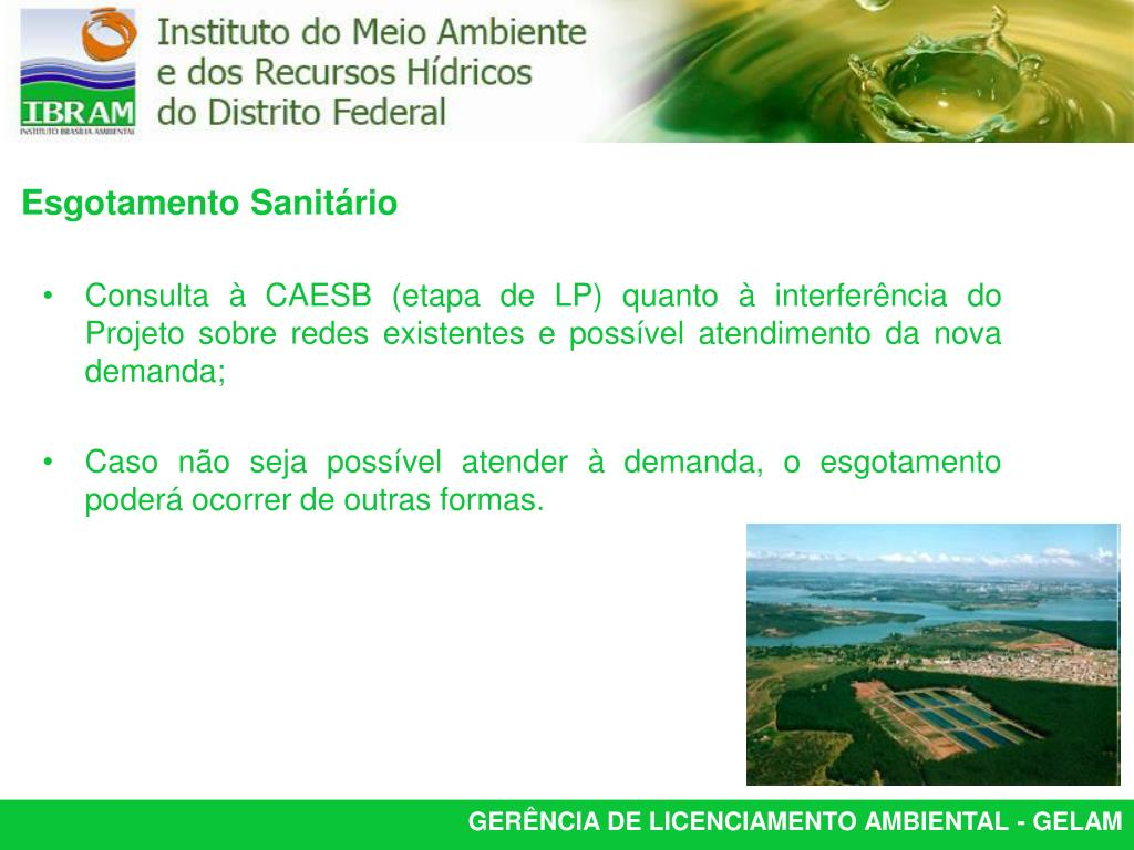Consulta à CAESB (etapa de LP) quanto à interferência do Projeto sobre redes existentes e possível atendimento da nova demanda;