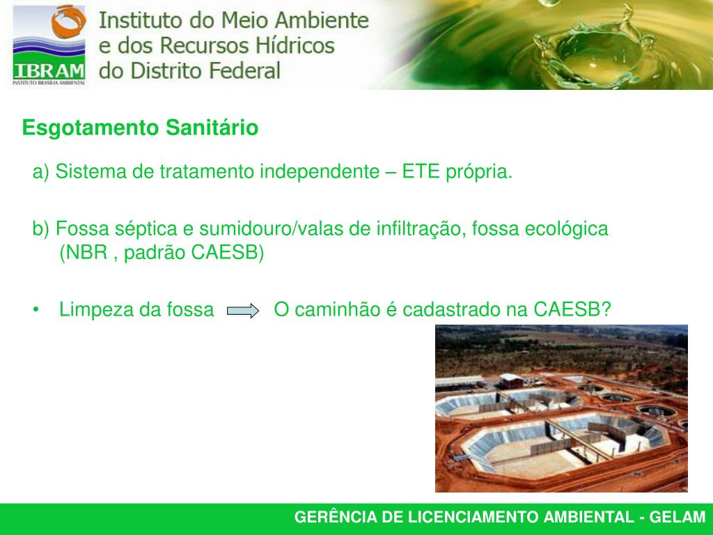 a) Sistema de tratamento independente – ETE própria.