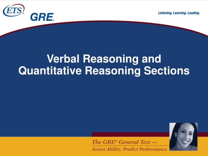 Verbal Reasoning and Quantitative Reasoning Sections