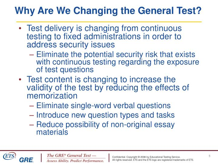 Why Are We Changing the General Test?