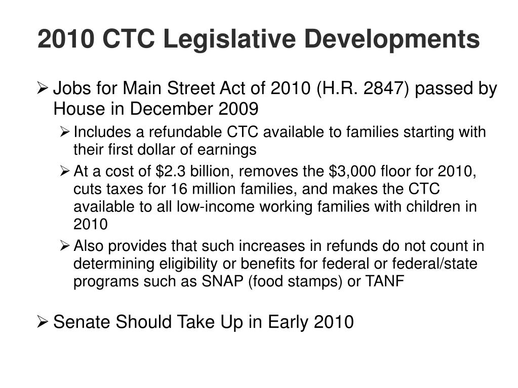 2010 CTC Legislative Developments