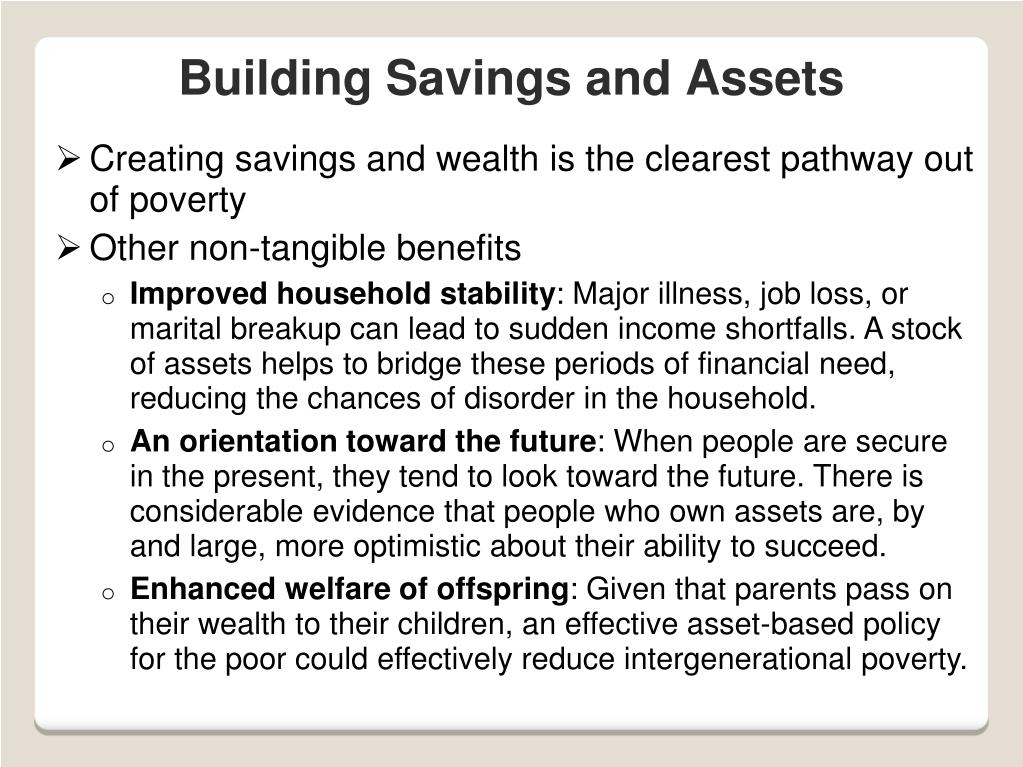 Creating savings and wealth is the clearest pathway out of poverty