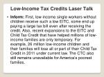 low income tax credits laser talk