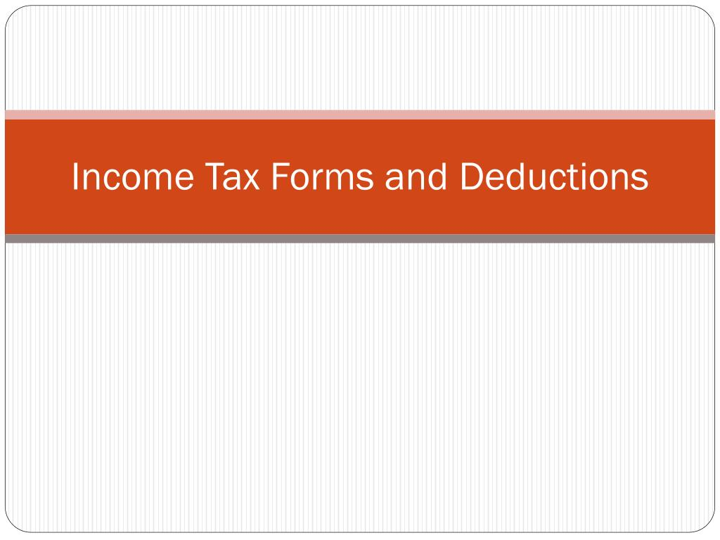 income tax forms and deductions