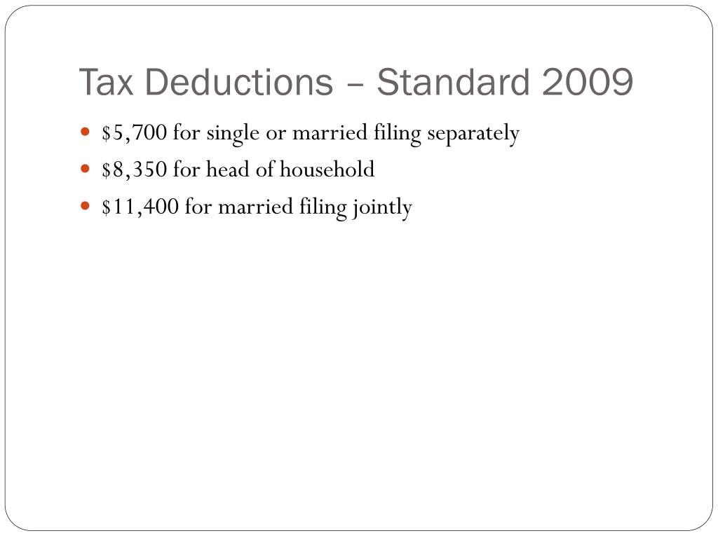 Tax Deductions – Standard 2009