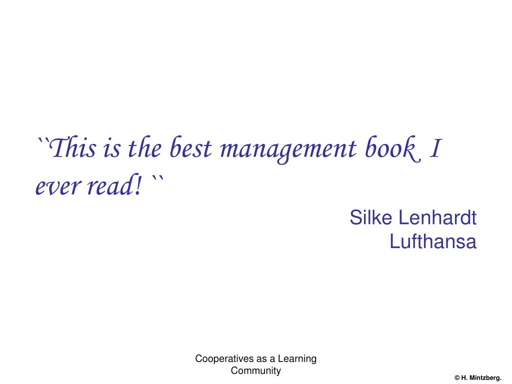 ``This is the best management book  I ever read! ``