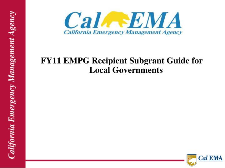 FY11 EMPG Recipient Subgrant Guide for Local Governments