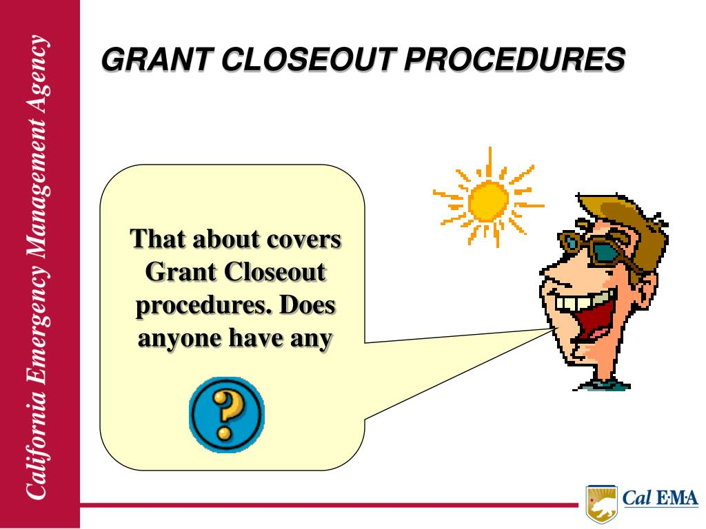 GRANT CLOSEOUT PROCEDURES