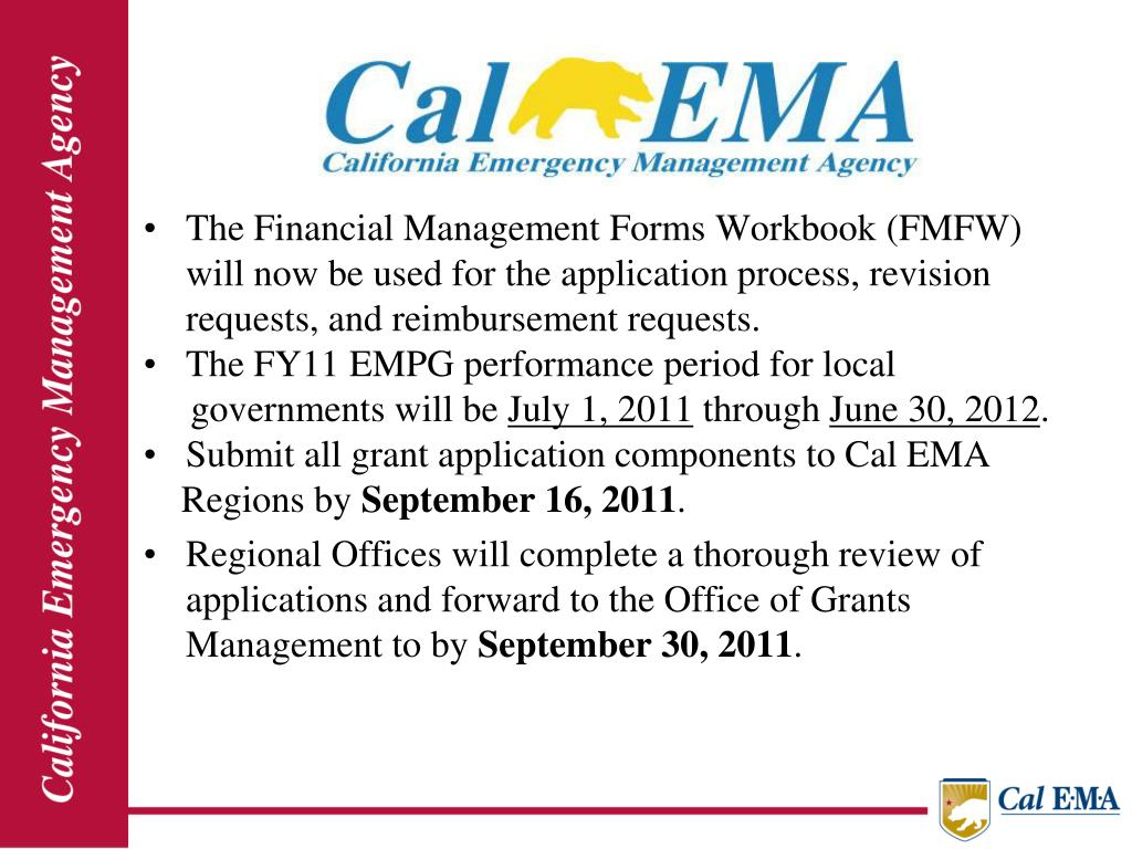 The Financial Management Forms Workbook (FMFW) will now be used for the application process, revision requests, and reimbursement requests.