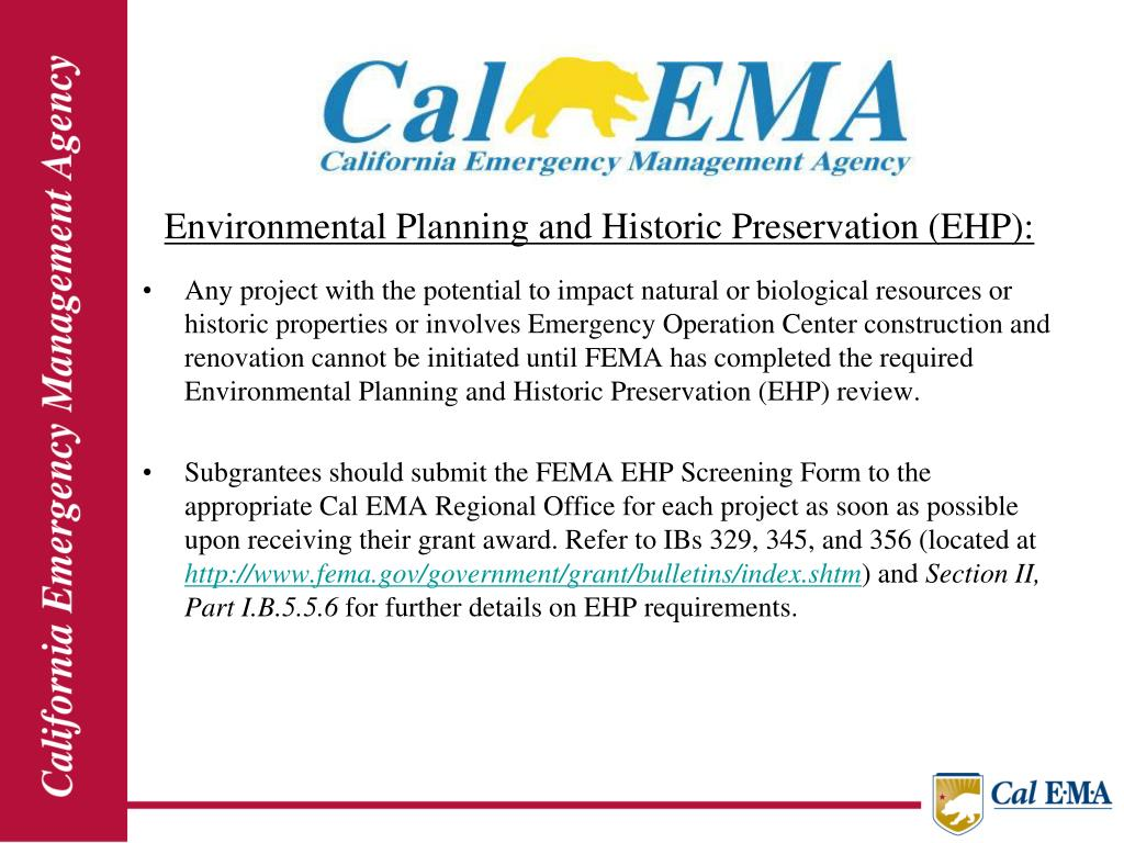 Environmental Planning and Historic Preservation (EHP):