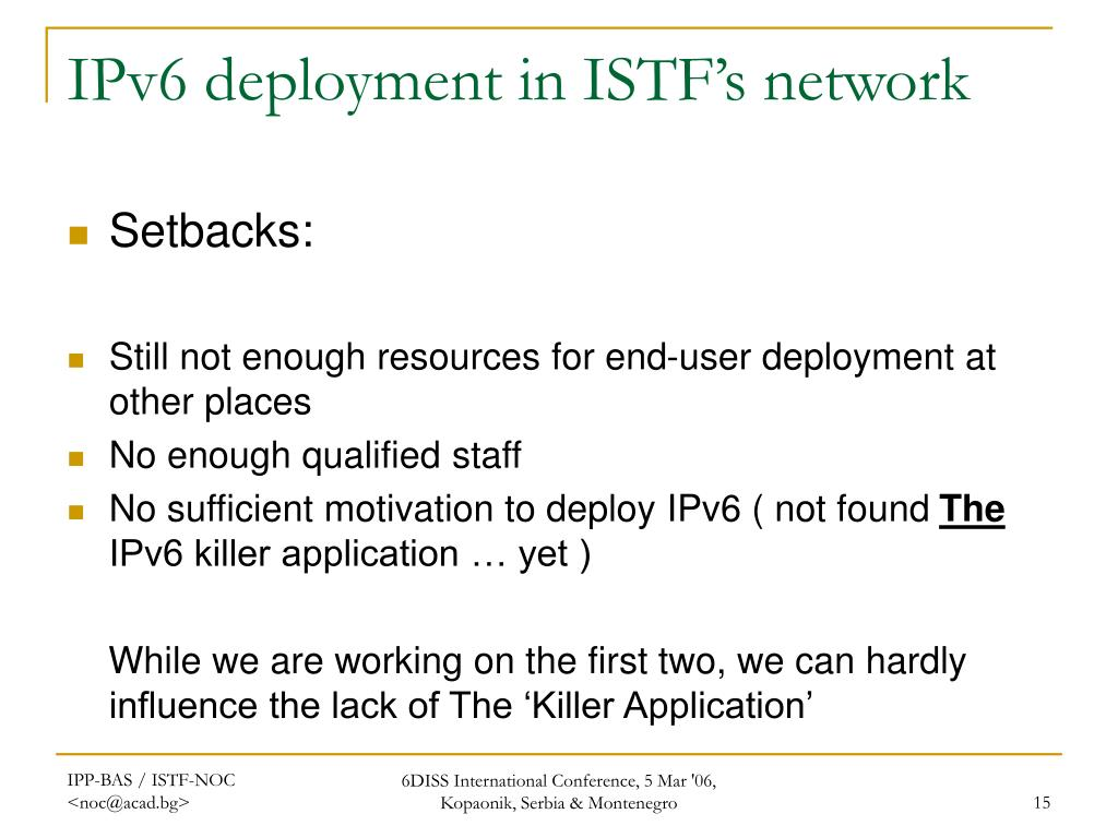 IPv6 deployment in ISTF's network