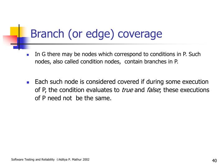 Branch (or edge) coverage