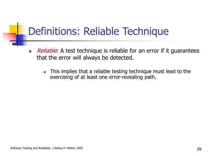 Definitions: Reliable Technique