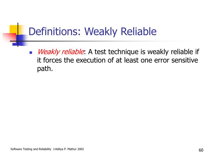 Definitions: Weakly Reliable