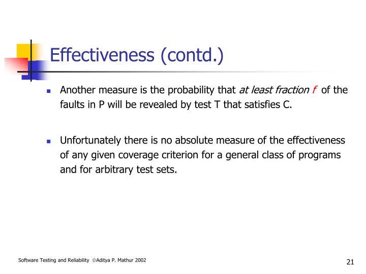 Effectiveness (contd.)
