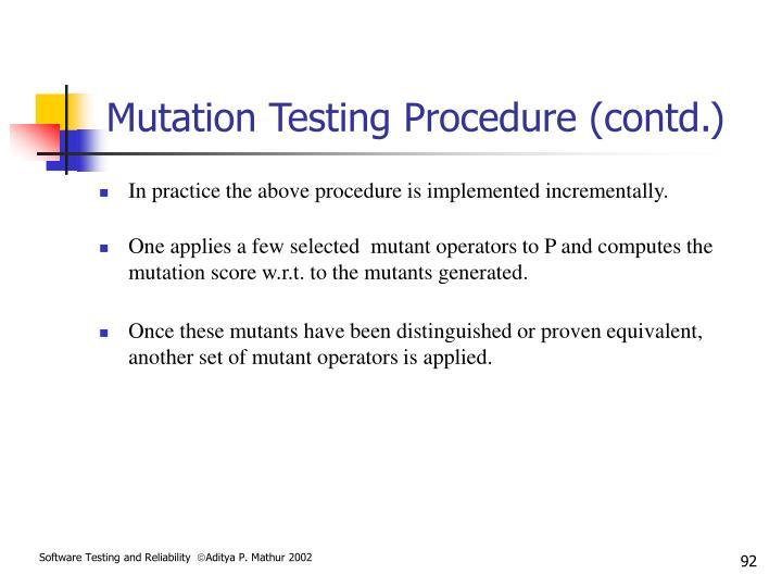 Mutation Testing Procedure (contd.)
