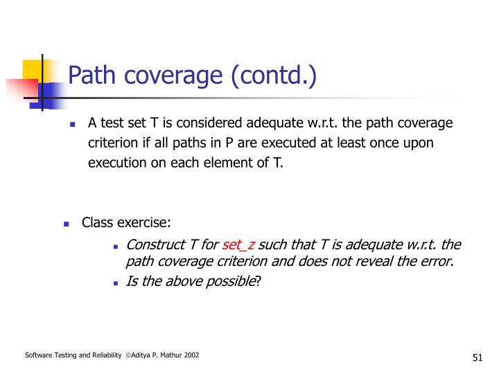 Path coverage (contd.)