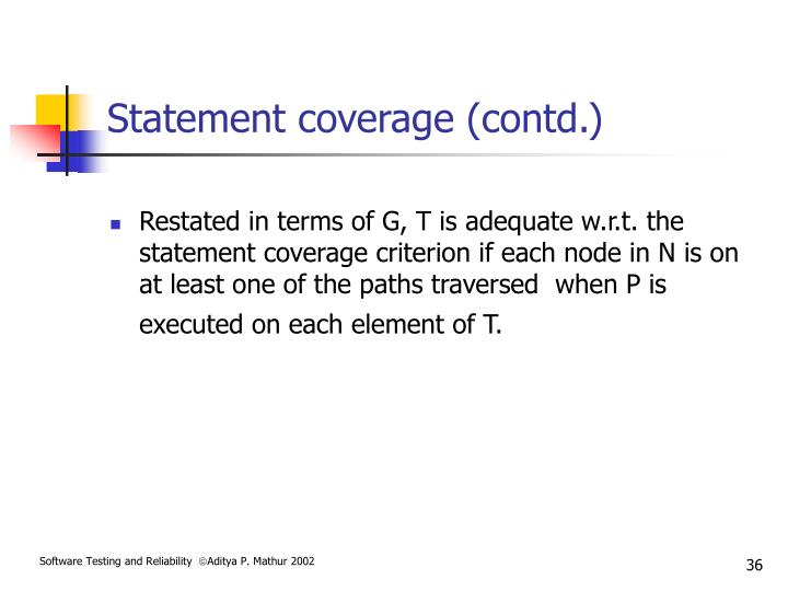 Statement coverage (contd.)