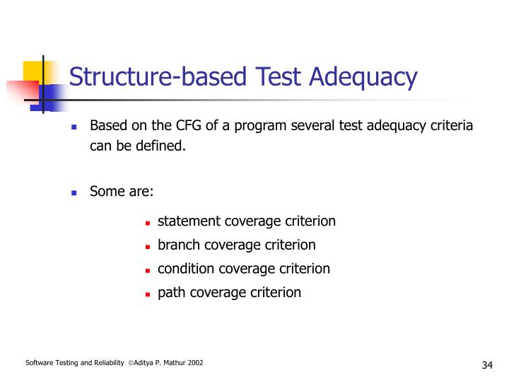 Structure-based Test Adequacy