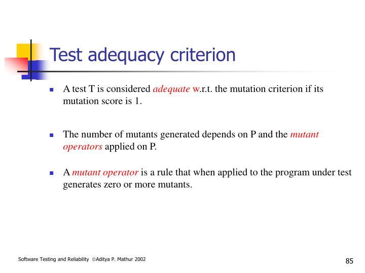 Test adequacy criterion