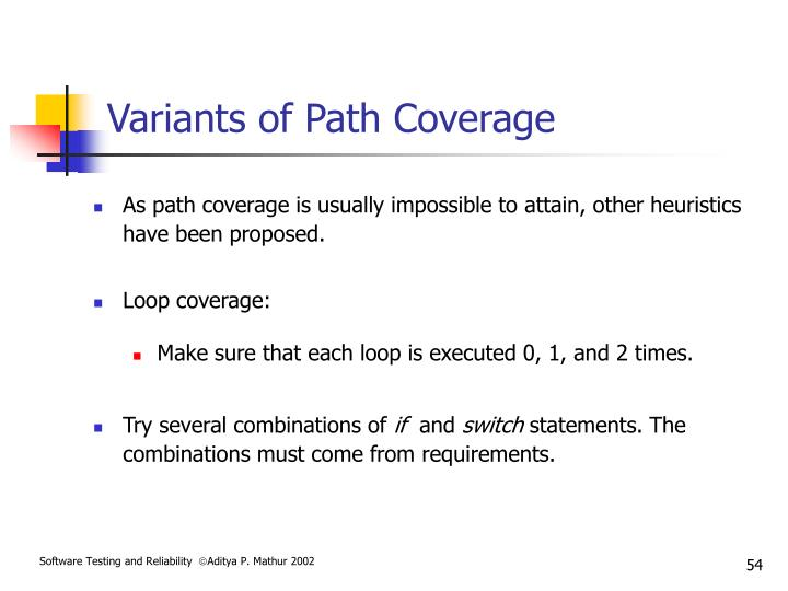 Variants of Path Coverage