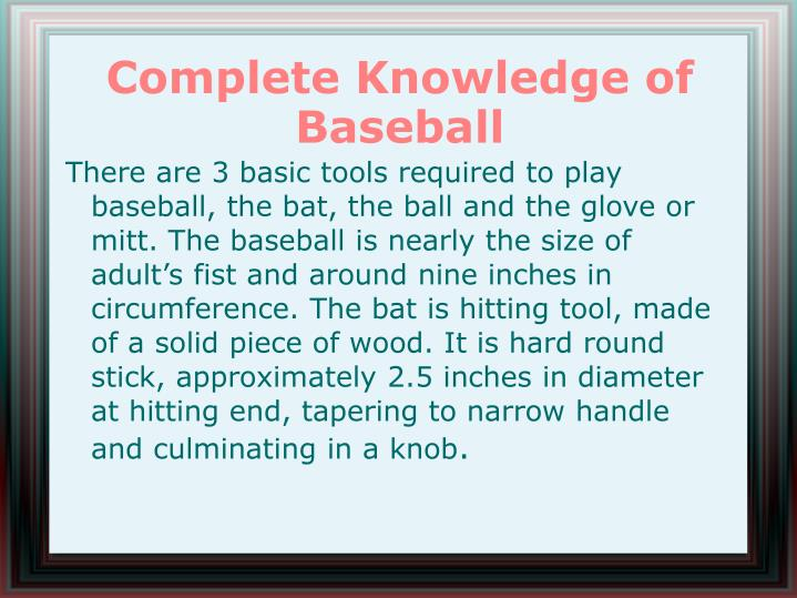 Complete knowledge of baseball