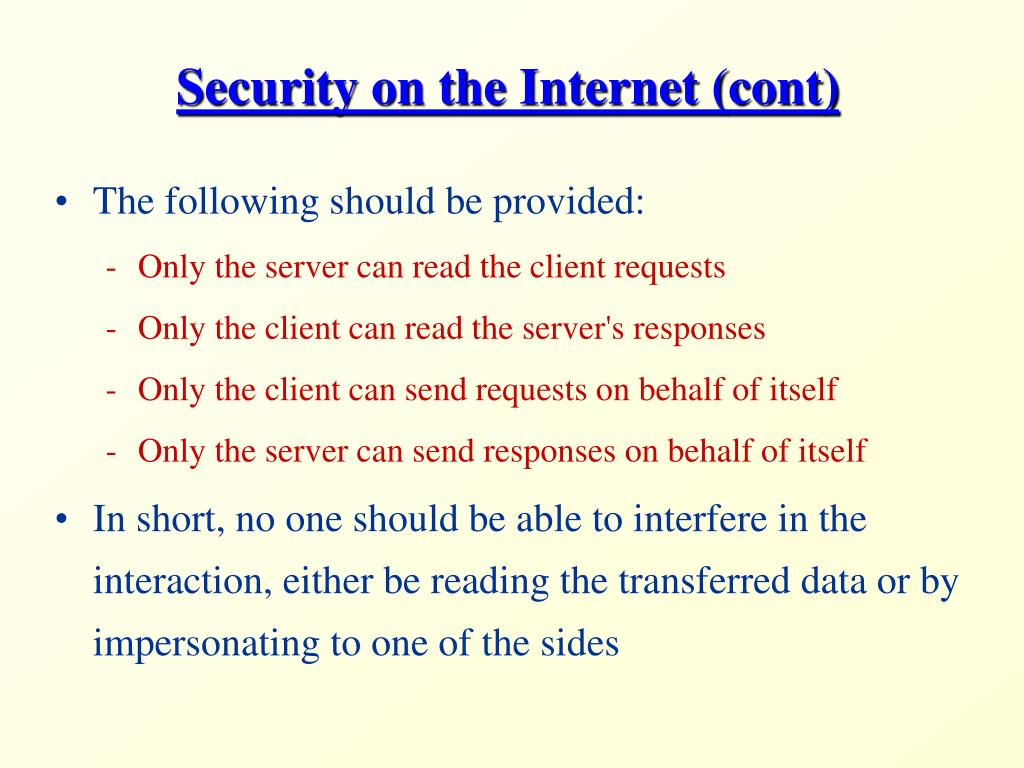 Security on the Internet (cont)
