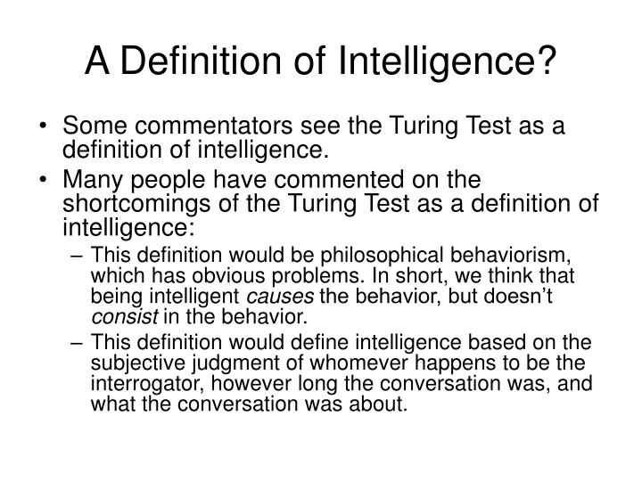 A Definition of Intelligence?