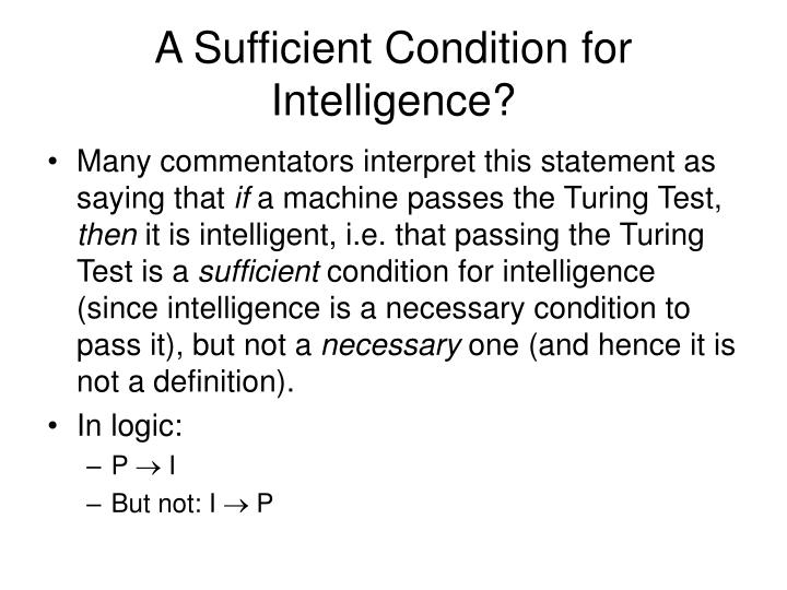 A Sufficient Condition for Intelligence?