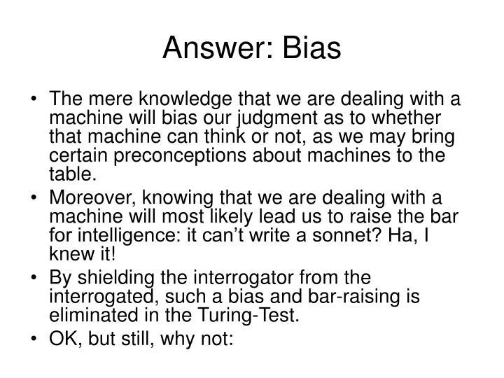 Answer: Bias