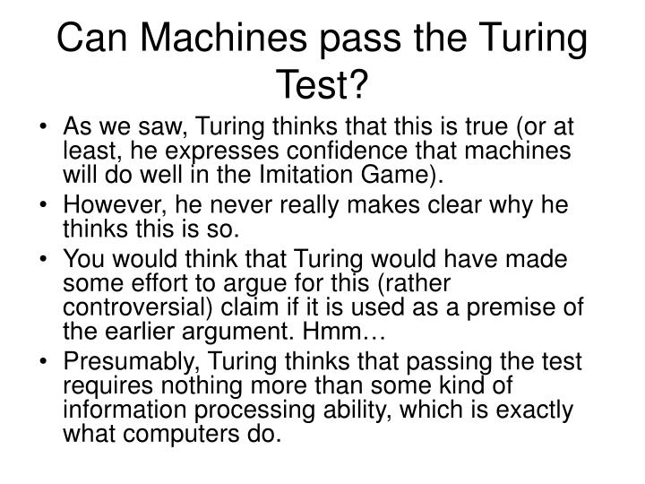 Can Machines pass the Turing Test?