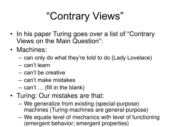 """Contrary Views"""
