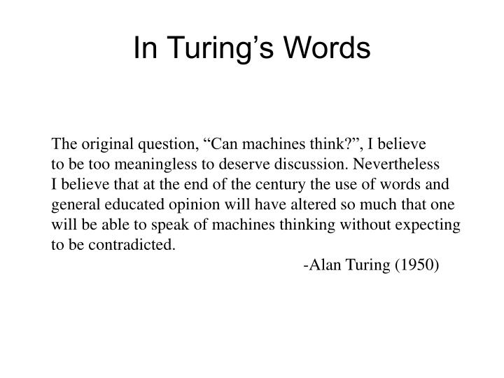 In Turing's Words