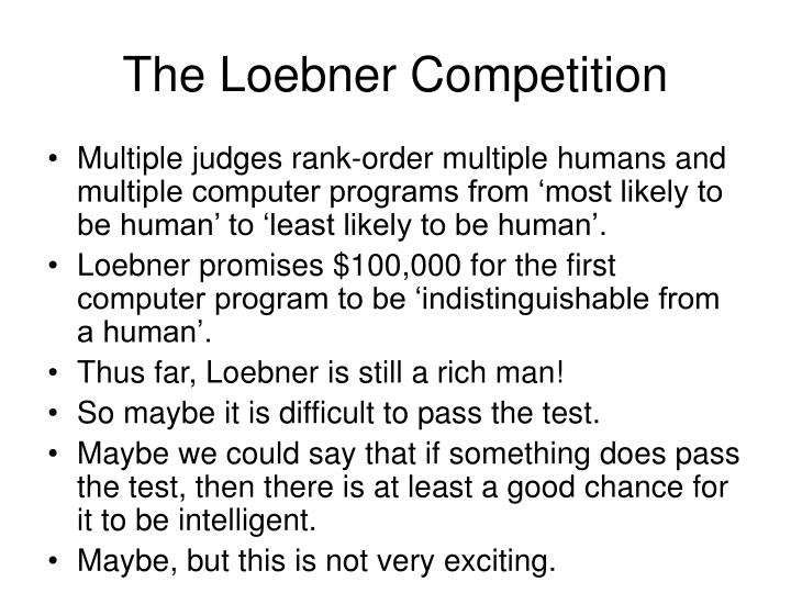 The Loebner Competition