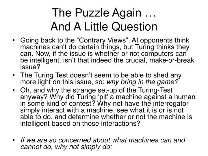 The Puzzle Again …