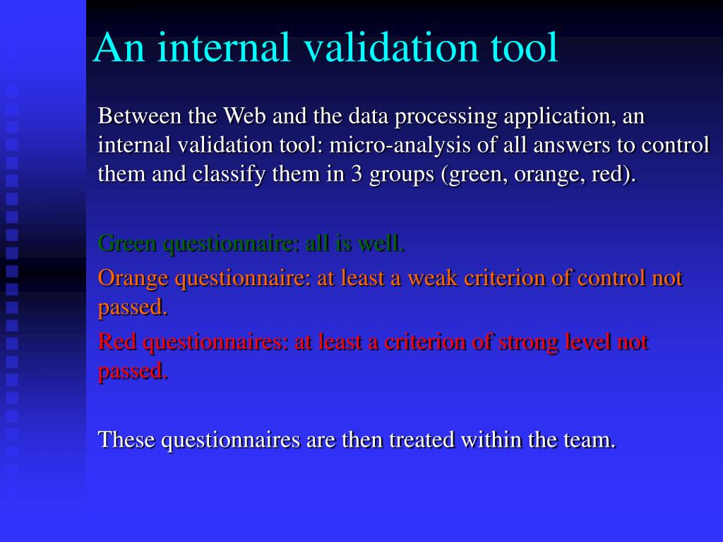 An internal validation tool
