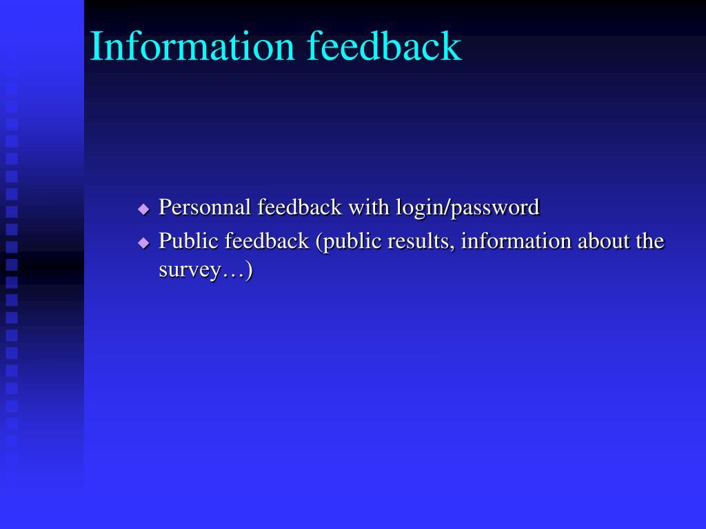 Information feedback