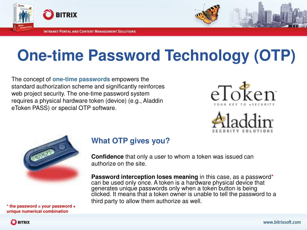 One-time Password Technology (OTP)