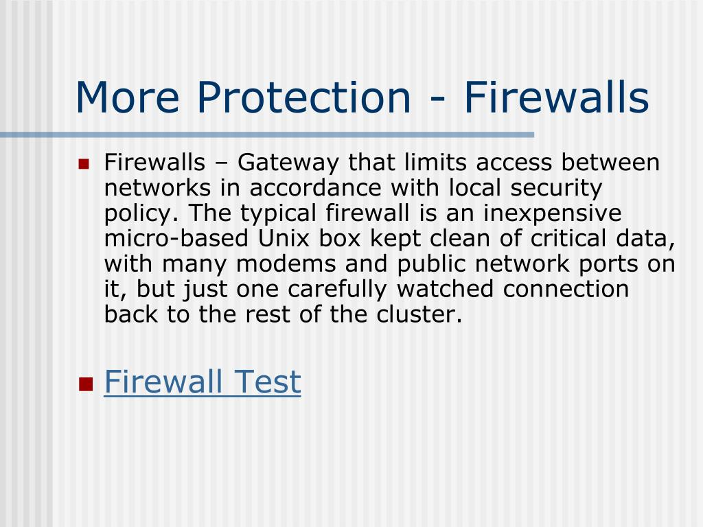 More Protection - Firewalls