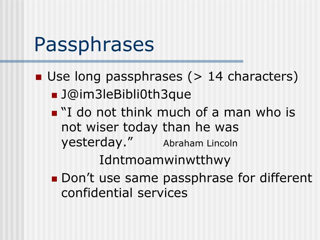 Passphrases