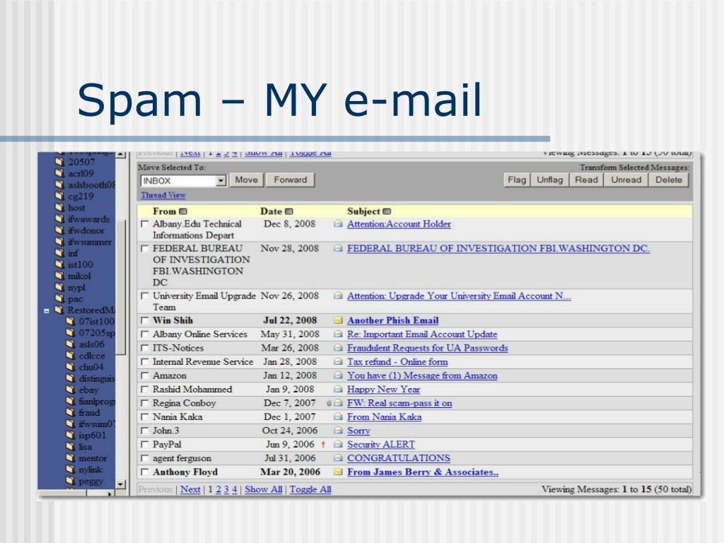 Spam – MY e-mail