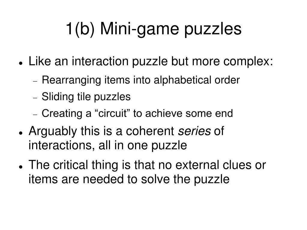 1(b) Mini-game puzzles