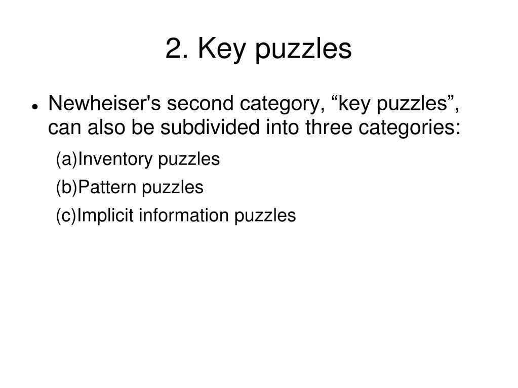 2. Key puzzles