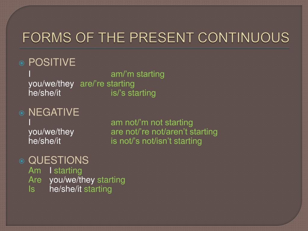 FORMS OF THE PRESENT CONTINUOUS