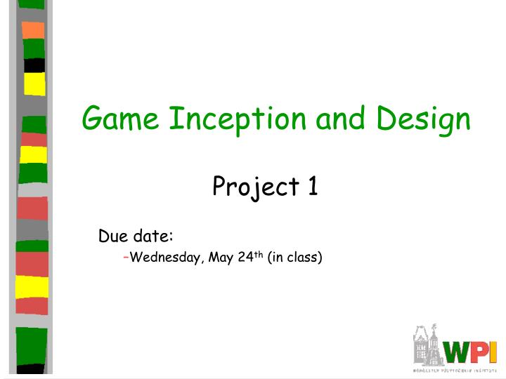 Game inception and design l.jpg