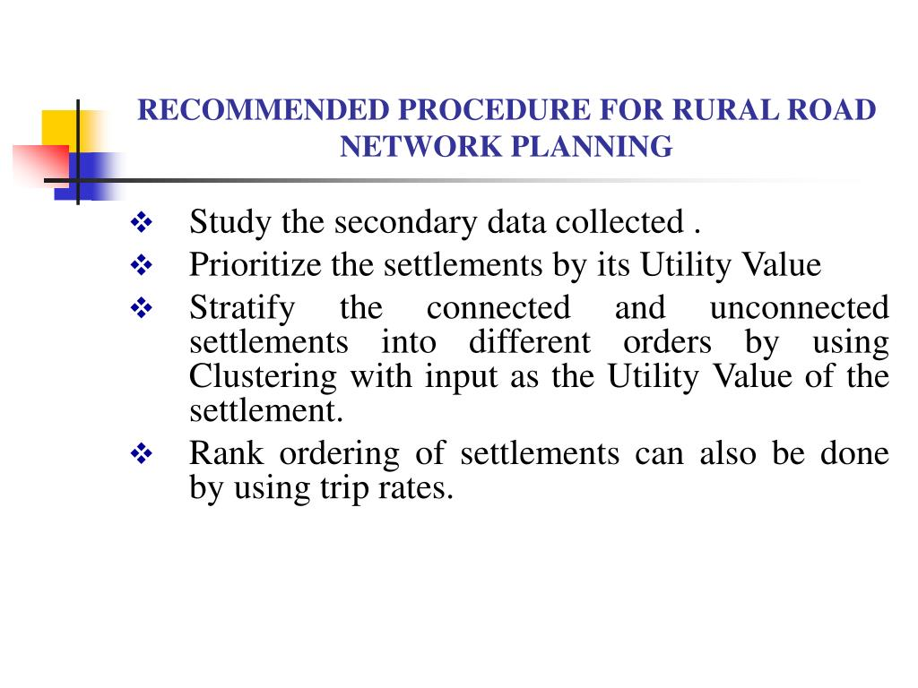 RECOMMENDED PROCEDURE FOR RURAL ROAD NETWORK PLANNING