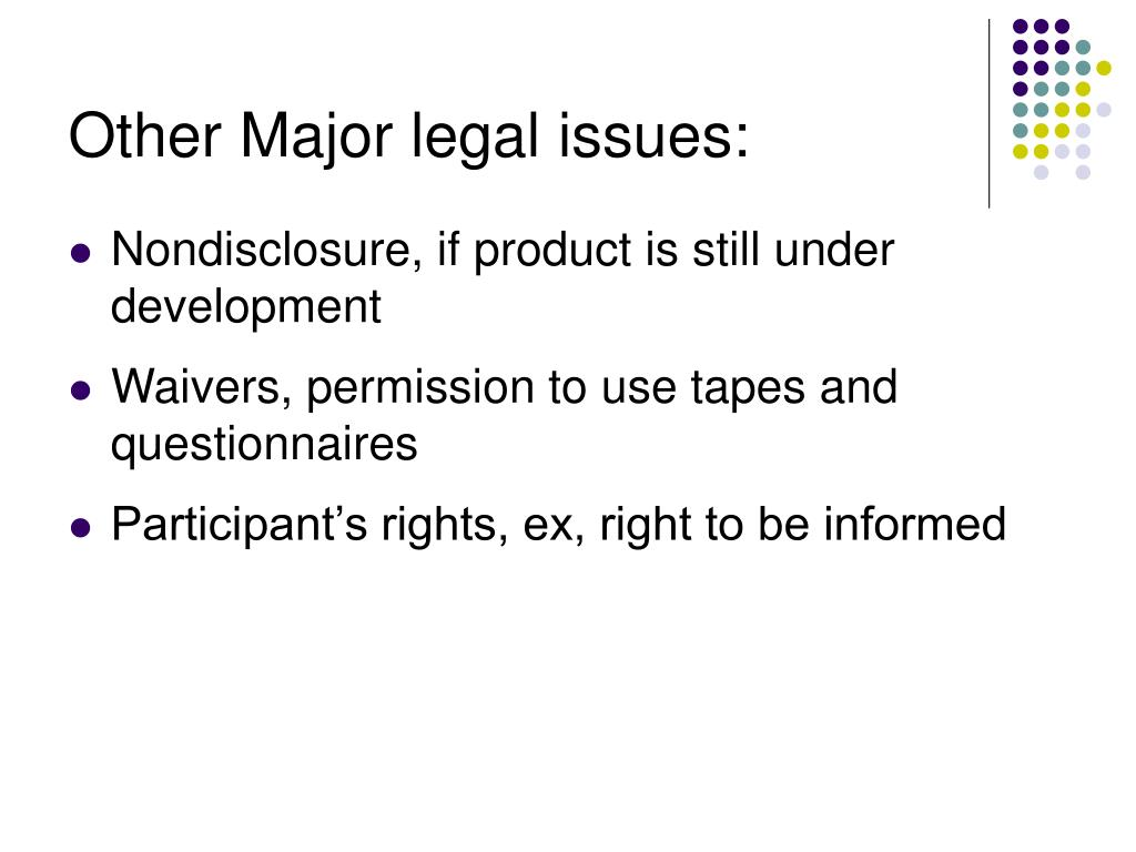 Other Major legal issues: