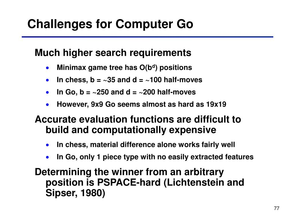 Challenges for Computer Go