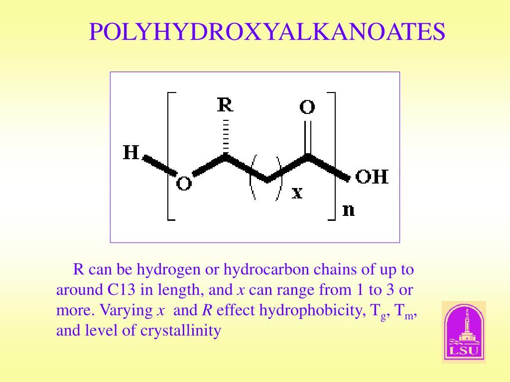 POLYHYDROXYALKANOATES