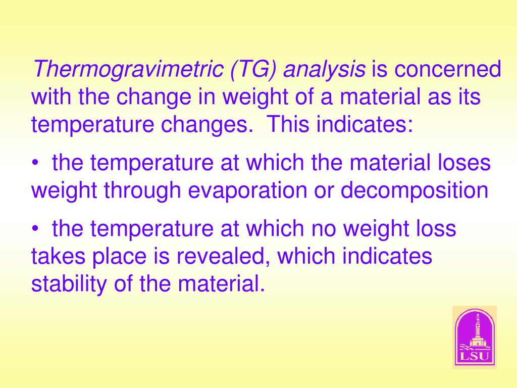 Thermogravimetric (TG) analysis